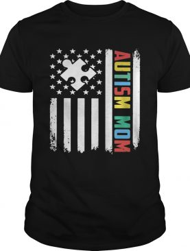 Autism mom America flag Independence day 4th of July t-shirt