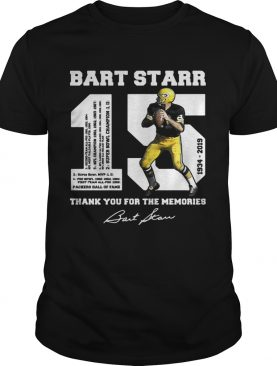 Bart Starr 15 1934 – 2019 thank you for the memories t-shirt