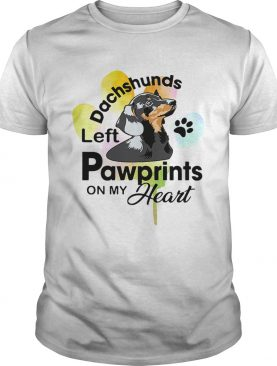 Dachshunds left pawprints on my heart t-shirt