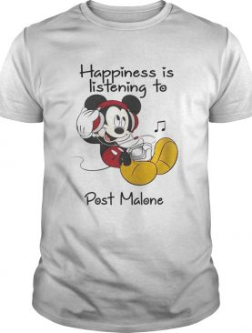 Happiness Is Listening To Post Malone Mickey TShirt