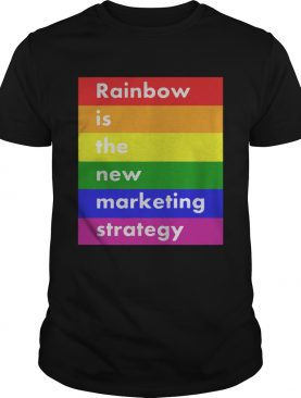 LGBT rainbow is the new marketing strategy t-shirt