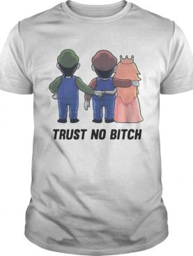 Mario trust no bitch t-shirt