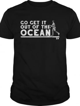 Max Muncy go get it out of the ocean baseball t-shirt