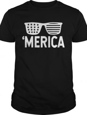 Merica Sunglasses Patriotic Fourth Of July American Flag t-shirt