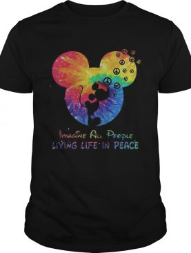 Mickey imagine all people living life in peace t-shirt