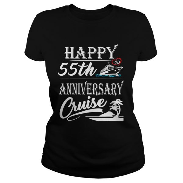 Nice Happy 55th Anniversary Cruise Ladies shirt