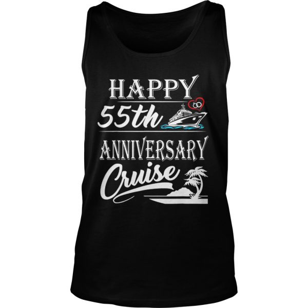 Nice Happy 55th Anniversary Cruise tank Top shirt
