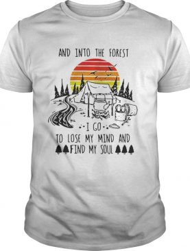 Original Vintage And Into The Forest I Go To Lose My Mind And Find My Soul T-Shirt