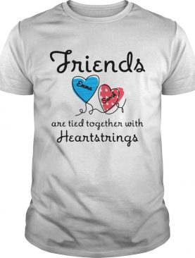 Personalized Friends Are Tied Together With 2 Heartstrings TShirt