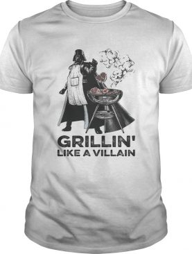 Star Wars grillin' like a villain t-shirt