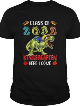 T-rex class of 2032 kindergarten here i come t-shirt