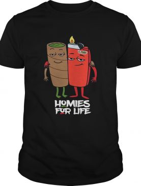 Weed and fire homies for life t-shirt