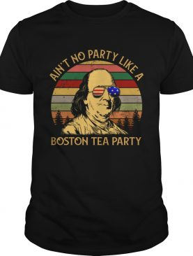 Ain't no party like a boston tea party vintage t-shirt