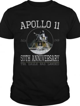 Apollo 11 Lunar Module 50th Anniversary The Eagle Has Landed t-shirt