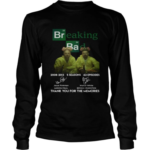 Breaking bad 200820013 5 seasons 62 episodes thank you for the memories  LongSleeve