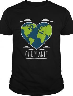 Earth Day Love Our Planet Climate Change Awareness t-shirt