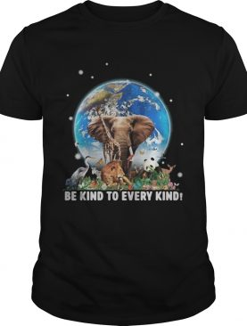 Elephant and other animals in the world be kind to every kind t-shirt