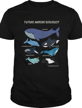 Future Marine Biologist Types of Whales and Dolphins Whale Let It Be Nature t-shirt