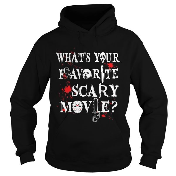 Halloween Ghostface what's your favorite scary movie Hoodie shirt