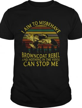 I aim to misbehave Browncoat Rebel and nothing in the verse can stop me t-shirt