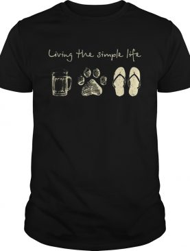 Living The Simple Life Beer Dog Paw And Flip Flops t-shirt