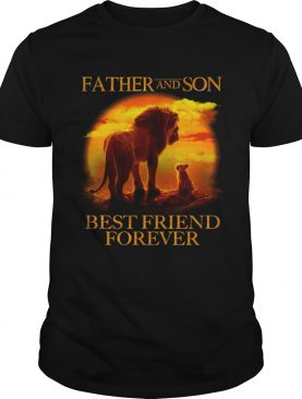 Mufasa and Simba Father and son best friend forever shirt