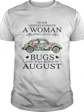 Never underestimate a woman who loves Bugs and was born in shirt