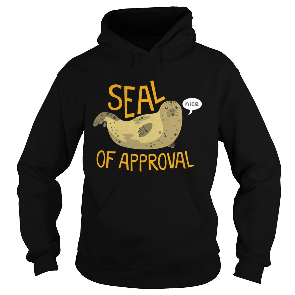 Otter seal of approval nice Hoodie