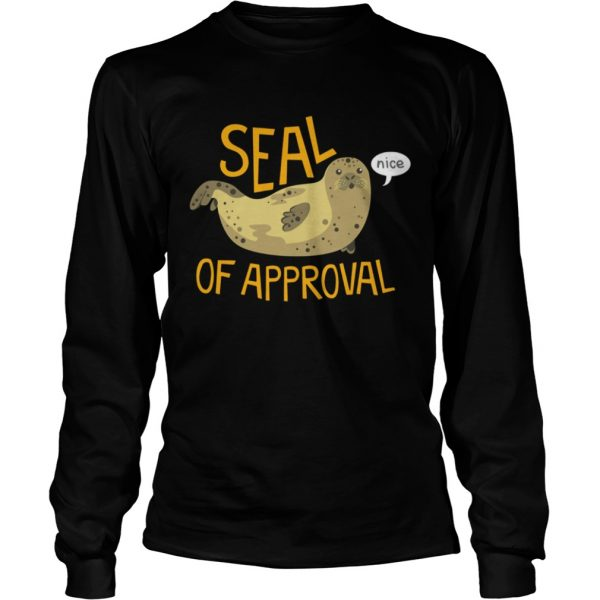 Otter seal of approval nice  LongSleeve