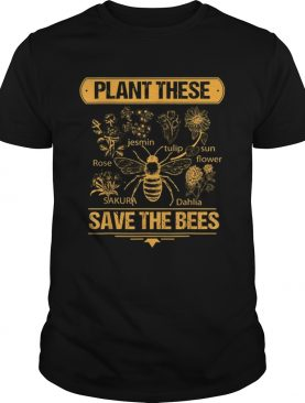 Plant These Trees Save The Bees Honey Queen Bee t-shirt