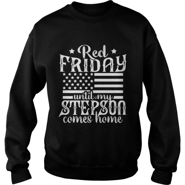 Red Friday Support Military Family Step Son Sweat shirt