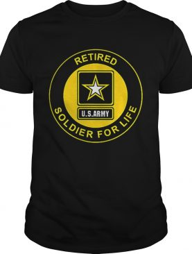 Retired Us Army Soldier For Life Veteran t-shirt