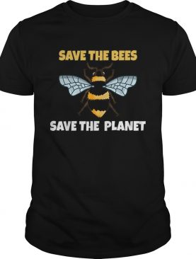 Save The Bees And The Planet Bee Lovers t-shirt