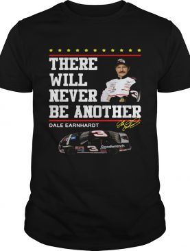 There will never be another Dale Earnhardt t-shirt