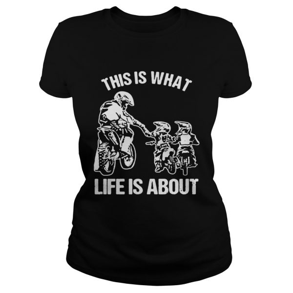 This is what life is a about Ladies shirt