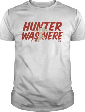 Tony Wolters Hunter was here t-shirt
