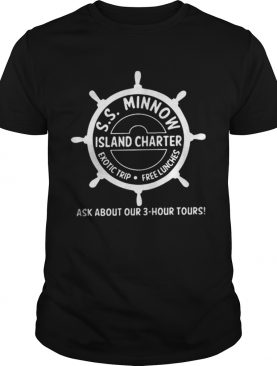 Top SS minnow Island charter exotic trip free lunches ask about our shirt