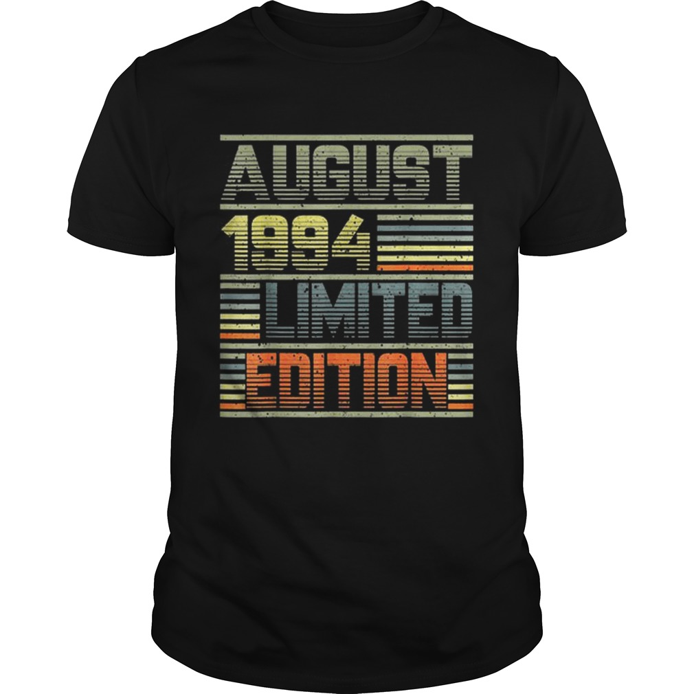 1564819589August 1994 25th Birthday 25 Years Old Unisex