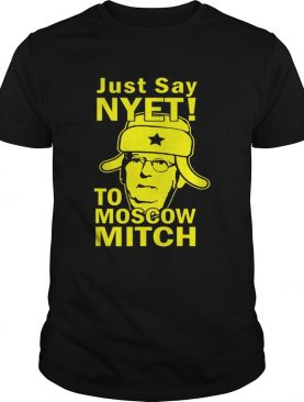 Awesome Just Say Nyet To Moscow Mitch McConnell 2020 Kentucky shirt