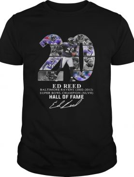 20 Ed Reed Baltimore Ravens 20022012 super Bowl Champion hall of fame shirt