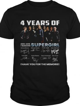 4 years of Supergirl 2019 thank you shirt LlMlTED EDlTlON