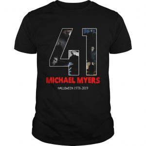 41 years of Michael Myers Halloween 1978 2019  Unisex