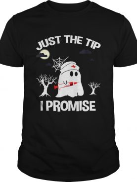 Awesome Halloween Just The Tip I Promise Nurse Gift For Men Women shirt