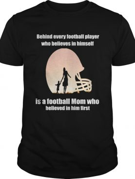 Behind Every Football Player – Family Mom Mother Gift T-Shirt