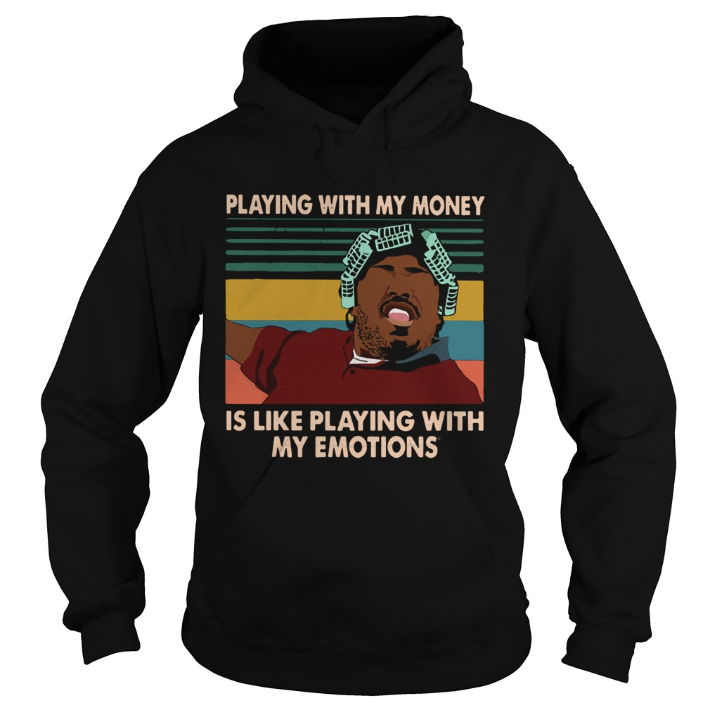 Big Worm playing with my money like playing with my emotions Hoodie