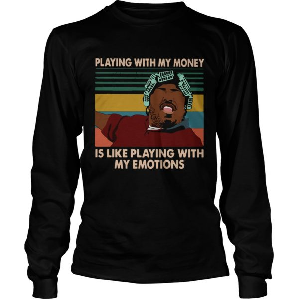 Big Worm playing with my money like playing with my emotions  LongSleeve
