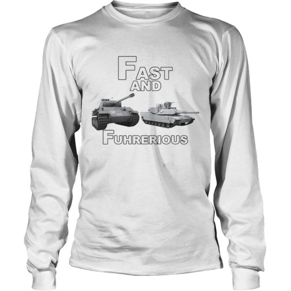 Fast and Fuhrerious  LongSleeve