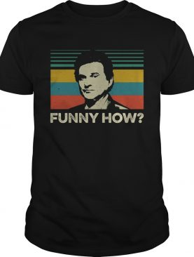 Goodfellas funny how vintage shirt