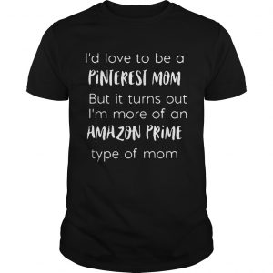 Id love to be a pinterest mom but it turns out im more of an amazon prime  Unisex