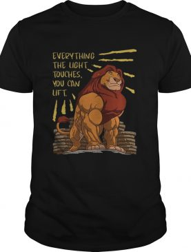 The Lion King Everything The Light Touches You Can Lift Mufasa Gymer Shirt